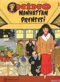 Nino; Manhattan Prensesi