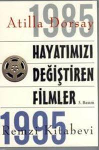 Hayatımızı Değiştiren Filmler (1985-1995)