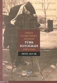 Türk Fotografi; Erken Cumhuriyet Dönemi