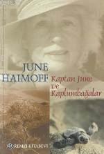 Kaptan June Ve Kaplumbağalar