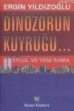 Dinazorun Kuyrugu...; 11 Eylül ve Yeni Roma