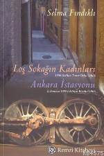 Los Sokagin Kadinlari / Ankara Istasyonu