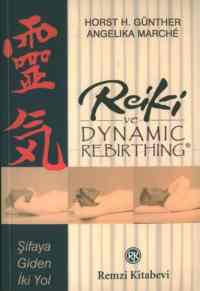 Reiki ve Dynamic Rebirthing