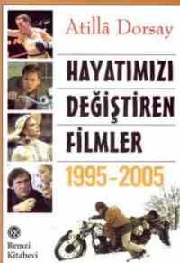 Hayatımızı Değiştiren Filmler (1995-2005)