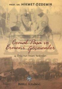 Cemal Paşa ve Ermeni Göçmenler
