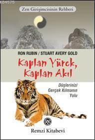 Kaplan Yürek, Kaplan Akıl; Zen Girişimcinin Rehberi