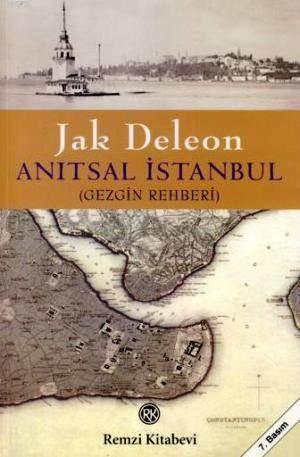 Anitsal Istanbul; (Gezgin Rehberi)