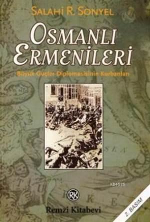 Osmanli Ermenileri; büyük Güçler Diplomasisinin Kurbanlari