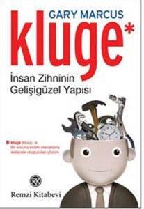 Kluge İnsan Zihninin Gelişigüzel Yapısı