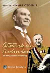 Atatürk'ün Ardından(Sir Percy Loraine'in Tanıklığı)