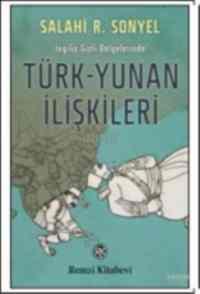 Türk-Yunan İlişkileri 1821-1923