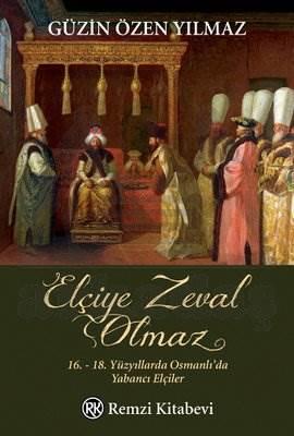 Elçiye Zeval Olmaz