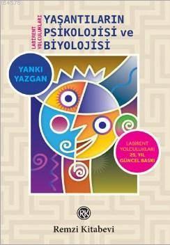 Yaşantıların Psikolojisi ve Biyolojisi