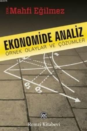 Ekonomide Analiz Örnek Olaylar Ve Çözümler