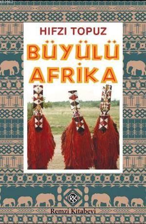 Büyülü Afrika; Kar ...