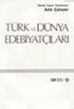 Türk ve Dünya Edebiyatçilari 4.cilt