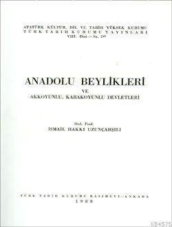 Anadolu Beylikleri; Ve Akkoyunlu, Karakoyunlu Devletleri