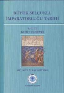 Büyük Selçuklu İmparatorluğu Tarihi 2