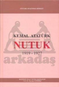 Nutuk 1919 - 1927 - Günümüz Türkçesiyle