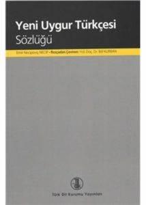 Yeni Uygur Türkçesi Sözlüğü