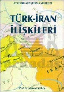 Türk - İran İlişki ...