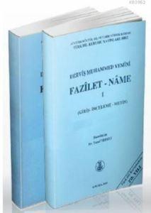 Derviş Muhammed Yemini Fazilet-Name 1- 2 (2 Cilt Takım); Giriş, İnceleme, Metin