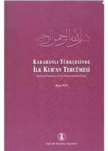 Karahanlı Tükçesinde İlk Kur'an Tercümesi