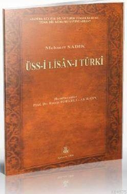Üss-İ Lisan-I Türk ...