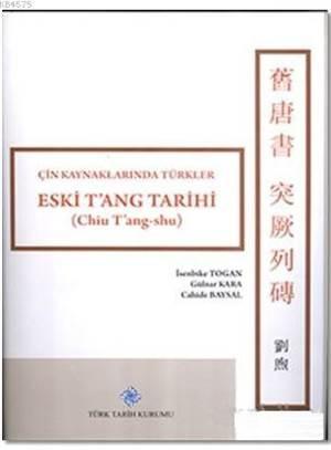 Eski T'ang Tarihi; Çin Kaynaklarında Türkler