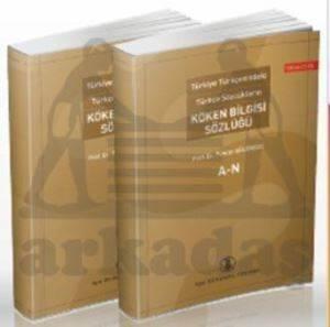 Türkiye Türkçesindeki Türkçe Sözcüklerin Köken Bilgisi Sözlüğü (2 Cilt Takım)