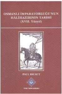 Osmanlı İmparatorluğunun Halihazırının Tarihi