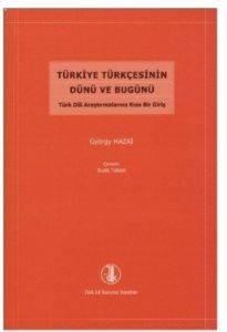 Türkiye Türkçesinin Dünü ve Bugünü