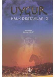 Uygur Halk Destanları-2
