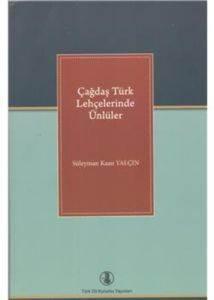Çağdaş Türk Lehçelerinde Ünlüler
