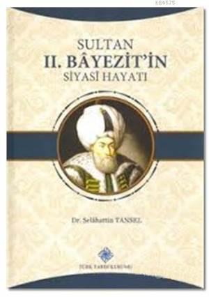 Sultan 2. Bayezit'in Siyahi Hayatı