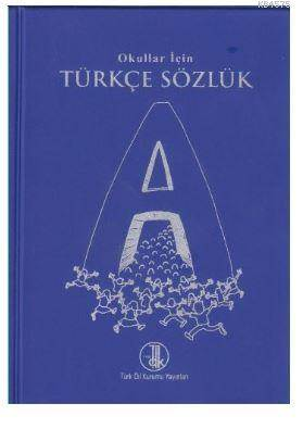 TDK Türkçe Sözlük<br/>İlköğretim Ok ...