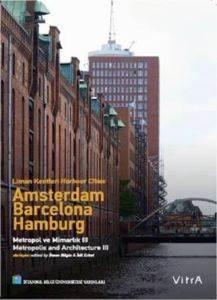 Amsterdam Barselona Hamburg Metropol Ve Mimarlık 3
