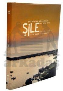 Geçmişten Günümüze Şile ve Şile Bezi (Büyük Boy)