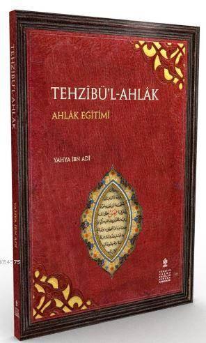 Tehzîbü'l-Ahlâk