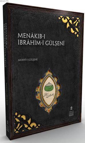 Menâkıb-I İbrâhim Gülşenî