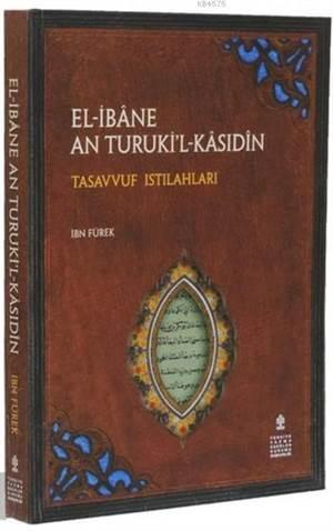 El-İbâne An Turuki'l-Kâsıdîn; Tasavvuf Istılahları