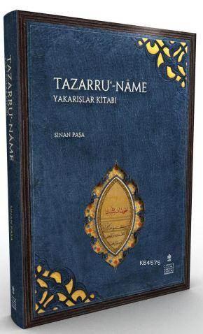 Tazarru'-Nâme Yakarışlar Kitabı