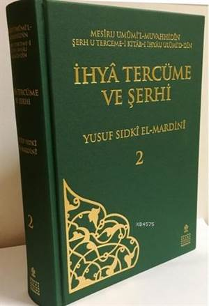 İhyâ Tercüme Ve Şerhi (2. Cilt)