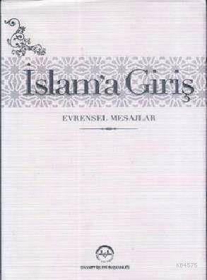 İslam'a Giriş - Evrensel Mesajlar