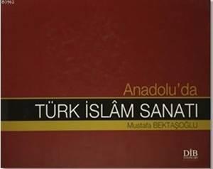 Anadolu'da Türk İs ...