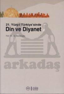 21. Yüzyıl Türkiye'sinde Din ve Diyanet (2 Kitap Takım)