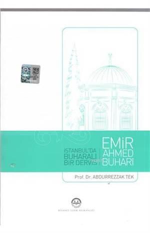 Emir Ahmed Buhari İstanbul´Da Buharalı Bir Derviş