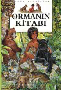 Büyük Klasikler Ormanın Kitabı