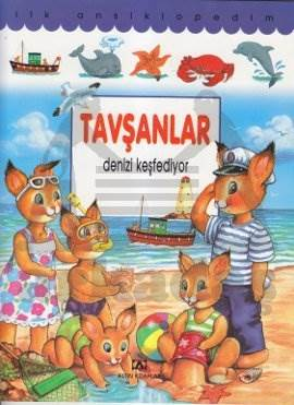 İlk. Ans./Tavşanlar Denizi Keşfediyor