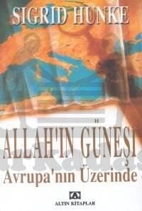 Allah'ın Güneşi Avrupa Üzerinde